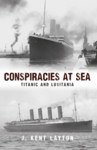 Conspiracies at Sea - Titanic and Lusitania