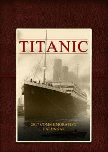 2017 Titanic Calendar